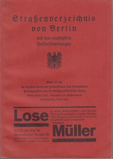 Berlin. - Herausgeber: Reichspostdirektion Berlin. - Straßenverzeichnis von Berlin mit den wichtigsten Postbestimmungen - mit Angabe der Zustellpostanstalten.