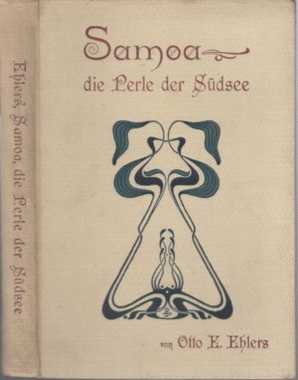 Samoa. - Ehlers, Otto E.: Samoa, die Perle der Südsee, a jour gefaßt.