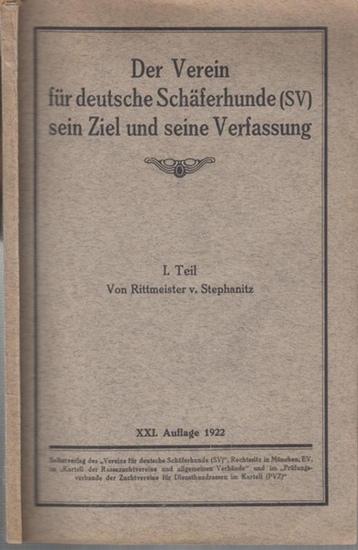 Stephanitz, Rittmeister von: Der Verein für deutsche Schäferhunde (SV) sein Ziel und seine Verfassung. 1. Teil.