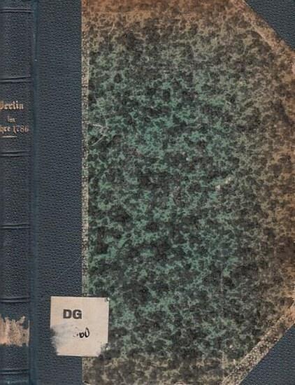 Berlin. - [ Cölln, Friedrich von ]. - Berlin im Jahre 1786. Schilderungen der Zeitgenossen ( = Grenzboten-Sammlung. Zweite Reihe, Band 13 ).