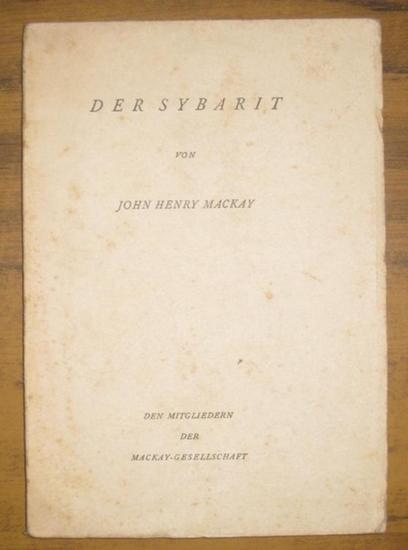 Mackay, John Henry: Der Sybarit.