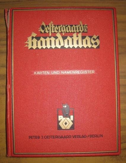Oestergaards Handatlas.- Oestergaards Handatlas - Durch alle Welt. (Die Erde in 188 Haupt- und Nebenkarten).