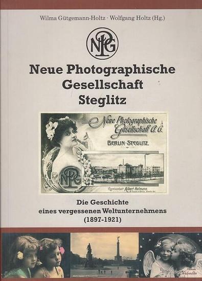 Berlin Steglitz.- Gütgemann - Holtz, Wilma / Holtz, Wolfgang (Hrsg.). - Neue Photographische Gesellschaft Steglitz. Die Geschichte eines vergessenen Weltunternehmens ( 1897 - 1921). Katalog zur Ausstellung 2009.
