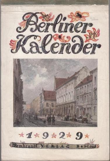 Berlin. - Adolf Heilborn (Herausgeber): Berliner Kalender 1929.