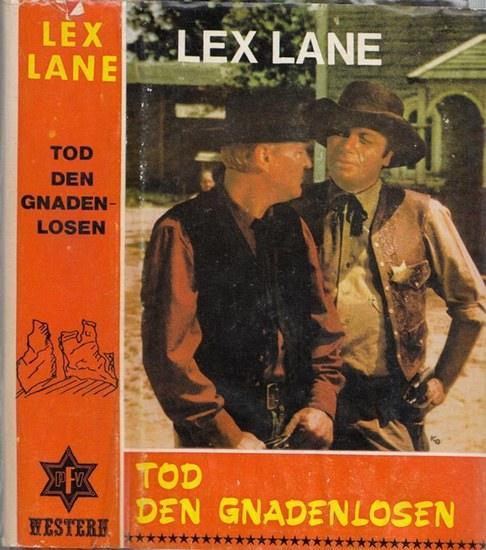 Lex Lane: Tod den Gnadenlosen. Western.