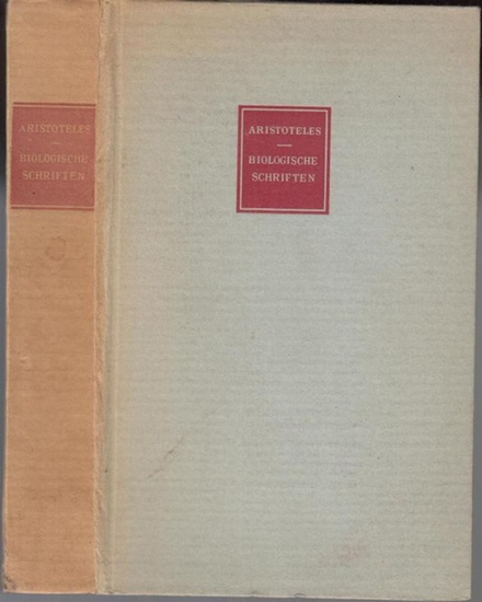 Aristoteles.- Heinrich Balss (Hrsg.): Aristoteles - Biologische Schriften. (= Ein Band der zweisprachigen Tusculum-Bücher).
