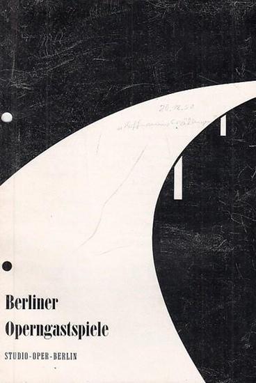 Berlin. - Studio - Oper . - Berliner Operngastspiele. - Offenbach, Jacques. - Programmheft. Spielzeit 1958 / 1959. Hoffmanns Erzählungen. Musikalische Leitung: Ernst-Günther Scherzer / Inszenierung: Josef Hunstiger / Bühnenbild und Kostüme: Almut Stamm...