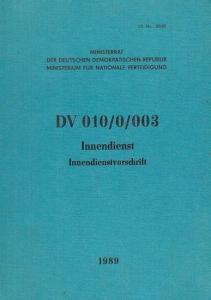 NVA. - Ministerrat der Deutschen Demokratischen Republik - Ministerium für Nationale Verteidigung (Hrsg.): Nationale Volksarmee (NVA): Dienstvorschrift Innendienst - Innendienstvorschrift DV 010 / 0 / 003. Lit. - Nr. 80 / 89.