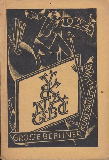 Berlin. - Kunstausstellung. - Grosse Berliner Kunstausstellung 1924 im Landesausstellungsgebäude am Lehrter Bahnhof.