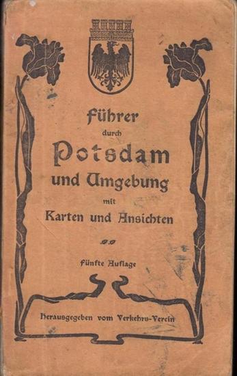 Potsdam. - F. Mügge (Bearbeiter): Führer durch Potsdam und Umgebung in Wort und Bild mit Karten und Fahrplänen.