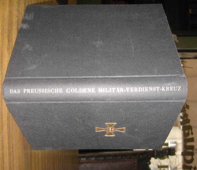 Ophaus, Franz Josef: Das preußische goldene Militär-Verdienst-Kreuz (der pour le merite des deuschen Unteroffiziers).