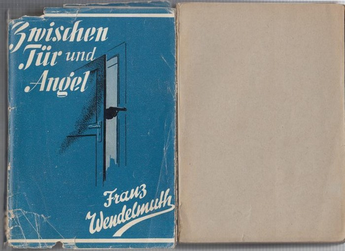 Wendelmuth, Franz: Zwischen Tür und Angel. Kriminalroman.