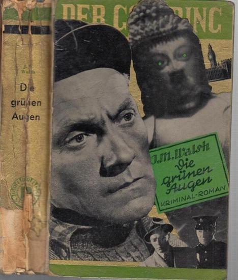 Walsh, J. M.: Die grünen Augen. Kriminalroman.