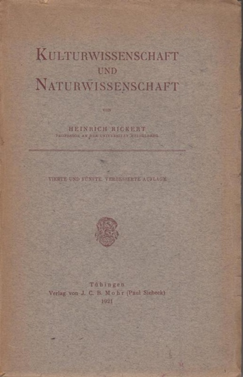 Rickert, Heinrich: Kulturwissenschaft und Naturwissenschaft.