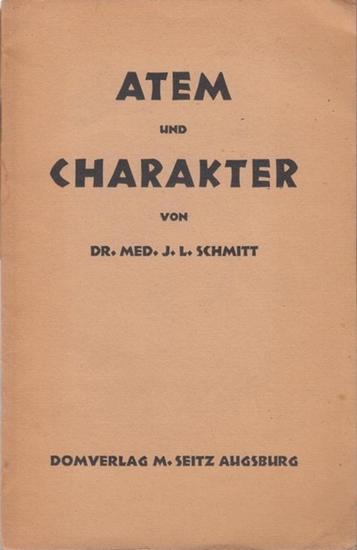 Schmitt, Johannes Ludwig: Atem und Charakter.
