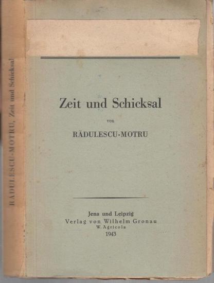 Radulescu - Motru, C.: Zeit und Schicksal ( = Übersetzungen. Band 1 ).