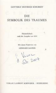 Schubert, Gotthilf Heinrich. - Nachwort: Sauder, Gerhard. - Die Symbolik des Traumes. Faksimiledruck nach der Ausgabe von 1814 ( = Deutsche Neudrucke. Reihe Goethezeit ).