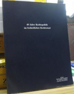 Schröder, Jan : 40 Jahre Rechtspolitik im freiheitlichen Rechtsstaat. Das Bundesministerium der Justiz und die Justizgesetzgebung 1949 - 1989. Die Bundesminister der Justiz 1949 - 1989 auf der Grundlage einer Dokumentation von Dr. Robert Kuhn aus dem J...
