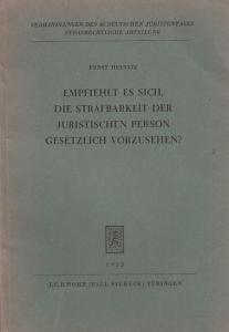 Heinitz, Ernst : Empfiehlt es sich, die Strafbarkeit der Juristischen Person gesetzlich vorzusehen ? Gutachten für den 40. Deutschen Juristentag.
