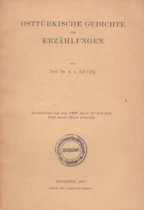 Le Coq, A. v. : Osttürkische Gedichte und Erzählungen. Sonderabdruck aus dem XVIII. Bande der Zeitschrift Keleti Szemle (Revue orientale).