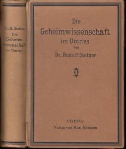 Steiner, Rudolf: Die Geheimwissenschaft im Umriss.