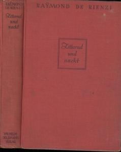 Rienzi, Raymond de: Zitternd und nackt. Kriminal-Roman.