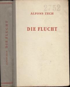 Zech, Alfons: Die Flucht. Kriminalroman.