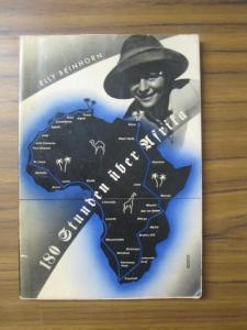 Beinhorn, Elly: 180 Stunden über Afrika. Mit 51 Tiefdruckbildern nach den Aufnahmen der Verfasserin.