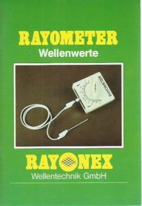 Schmidt, Paul. - Herausgeber: Rayonex Wellentechnik GmbH. - Rayometer Wellenwerte.