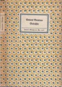 Brentano, Clemens: Insel-Bücherei Nr. 117: Gedichte. Mit Nachwort von Albrecht Schaeffer.