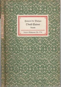 Balzac, Honore de: Insel-Bücherei Nr. 374: Obert Chabert. Novelle. Übertragen von Felix Paul Greve.