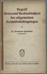 Hamelbeck, Bernhard: Begriff, Arten und Verbindlichkeit der allgemeinen Geschäftsbedingungen.