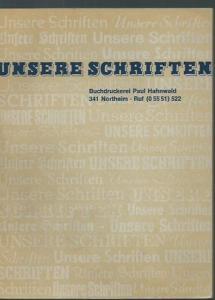 Hahnwald, Paul: Unsere Schriften. Buchdruckerei Paul Hahnwald, 341 Northeim.