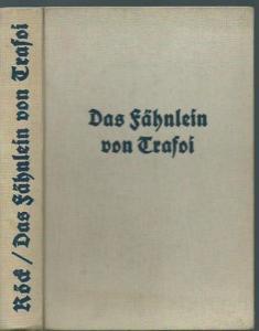 Röck, Christian: Das Fähnlein von Trafoi.