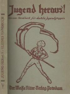 Voggenreiter, Heinrich und Ludwig (Herausgeber): Jugend heraus! Kleines Handbuch für die Pfadfinderarbeit in deutschen Jugendgruppen (= Bücher der Waldverwandschaft, Band 7).