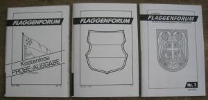 Flaggen - Forum. - Flaggenforum. Hefte 0 ( Mai 1990 ) - 7 ( April 1993 ).