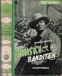 Stone, Colt / Thomas Hoefer: Whyski und Banditen. Wildwestroman.