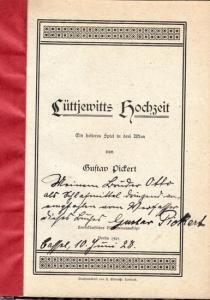 Pickert, Gustav: Lüttjewitts Hochzeit. Ein heiteres Spiel in drei Akten.