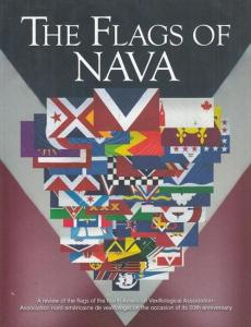 North American Vexillological Association - Association nord-américaine de Vexillologie (Ed./Réd.) / Kenneth J. Hartvigsen / Steven A. Knowlton (Ed. /Réd.): The Flags of NAVA. No. 11 December/Décembre 2016. Flag Research Quarterly / Revue trimestrielle...