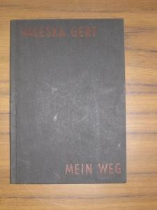 Gert, Valeska: Mein Weg.