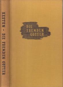Kesten, Hermann: Die fremden Götter. Roman.