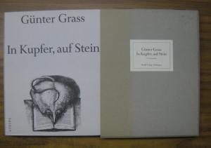 Grass, Günter. - G. Fritze Margull (Hrsg.): In Kupfer, auf Stein. Das grafische Werk.