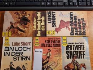 Short, Luke: Konvolut mit 5 TB: 1.Der Mann auf dem blauen Hengst. 2.Der Teufel treibt die Herde. 3.Der zweite Sheriff. 4.Kein Pardon für Cole Armin. 5.Ein Loch in der Stirn.
