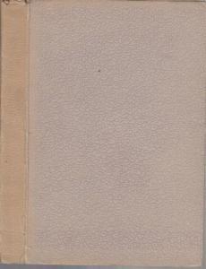8°. Broschur ohne Einbandtitel, etwas bestoßen und am Rücken lichtgehellt. Buchblock und Vorderdeckel wurden mit braunem Papierstreifen verbunden, Hinterdeckel und Rücken sind vom Block gelöst. 242 (2) Seiten. Innen sauber und gut erhalten.