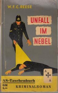Reese, W. F. C. : Unfall im Nebel. Kriminalroman.