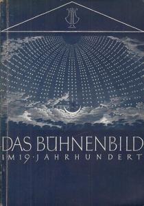 Schöne, Günter / Vriesen, Hellmuth ( Katalog ) : Das Bühnenbild im 19. Jahrhundert.