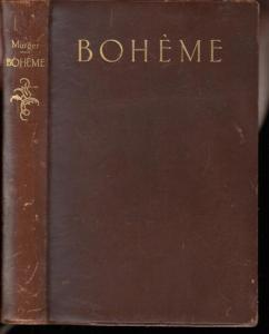 Murger, Henry : Boheme. Szenen aus dem Künsterleben.