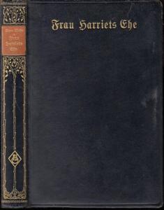 Wide, Sten : Frau Harriets Ehe. Roman.
