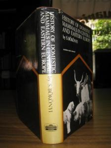 Bökönyi, S.: History of Domestic Mammals in Central and Eastern Europe (Cattle, Water Buffalo, Sheep, Goats, Pigs, Camels, Horses, Asses, Cats, Dogs, and Domestic Rabbits). Translated into English by Lili Halapy, revised by Dr Ruth Tringham.