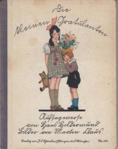 Holdermund, Hans - Martin Claus (Illustr.): Die kleinen Gratulanten. Aufsageverse für Kinder im Alter von zwei bis acht Jahren.